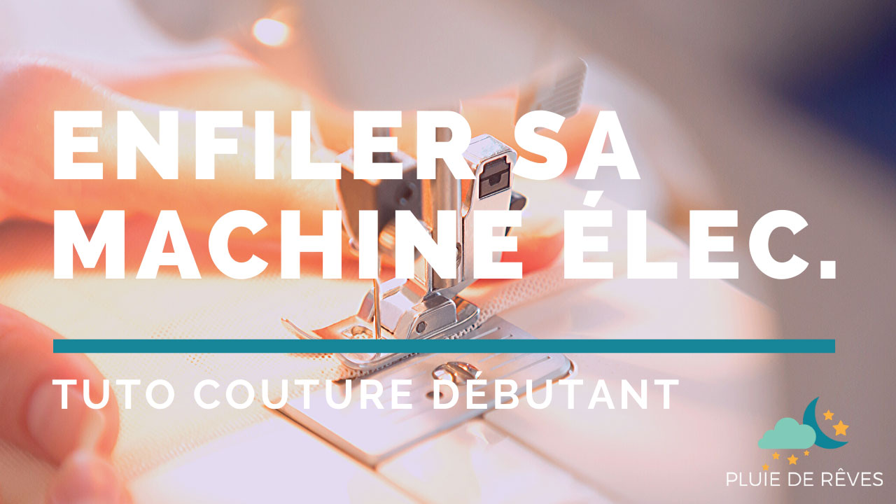enfiler machine à coudre